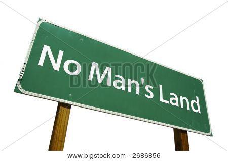 No Man'S Land Road Sign