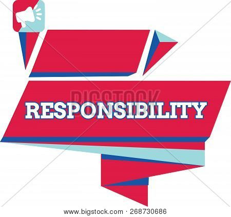 Text Sign Showing Responsibility. Conceptual Photo Having Control Over Someone Act Of Being Accounta