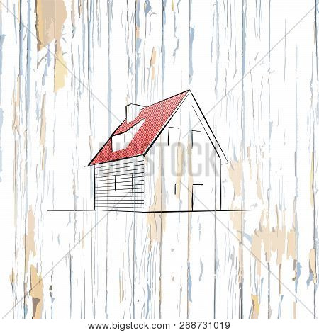 Simple House Drawing On Wooden Background. Hand-drawn Vector Vintage Illustration.