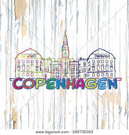 Colorful Copenhagen Drawing On Wooden Background. Hand-drawn Vector Illustration.