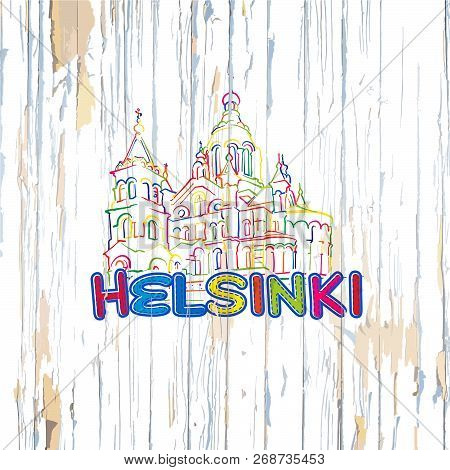 Colorful Helsinki Drawing On Wooden Background. Hand-drawn Vector Illustration.
