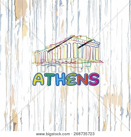 Colorful Athens Drawing On Wooden Background. Hand-drawn Vector Illustration.