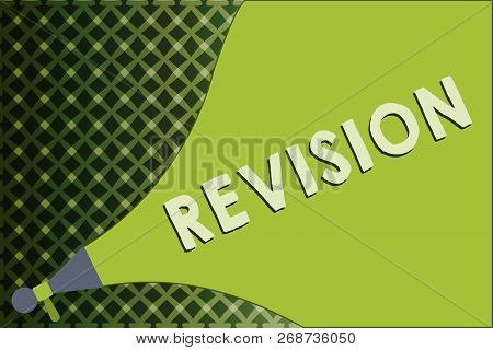 Writing note showing Revision. Business photo showcasing revised edition or form something action of revising correction poster