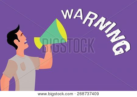 Text Sign Showing Warning. Conceptual Photo Advice Sign For Possible Danger Safety Symbol Caution Al