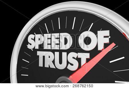 Speed of Trust Speedometer Faith Trustworthy 3d Illustration poster