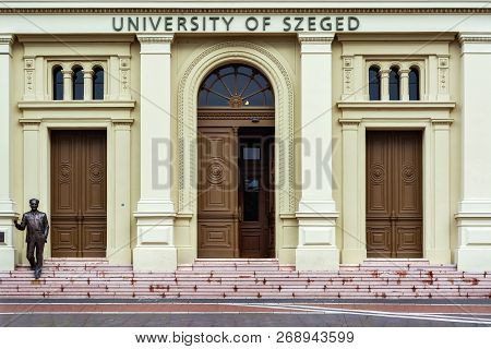 Szeged, Hungary, June 28: Image Of The Main Entrance To The Building Of The University Of Szeged Wit