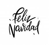 Feliz Navidad hand drawn vector lettering isolated poster