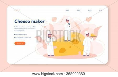 Cheese Maker Concept Web Banner Or Landing Page. Professional