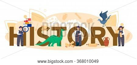 History Typographic Header Concept. History Science, Paleontology,