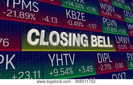 Closing Bell Stock Market Exhange Share Prices Final Results 3d Illustration
