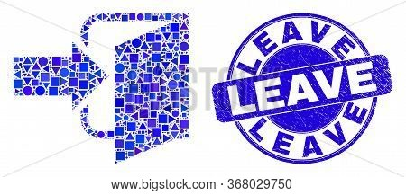 Geometric Exit Door Mosaic Icon And Leave Seal. Blue Vector Round Distress Seal With Leave Title. Ab