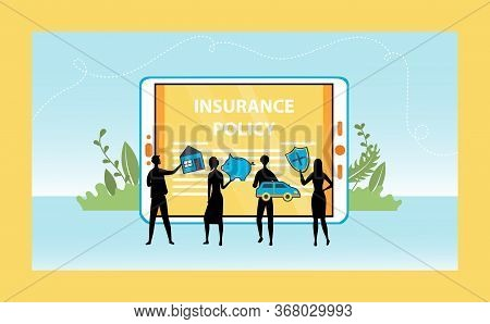 Concept Of Insurance Policy. Characters Silhouettes Near Big Tablet Insure Movable And Real Estate P