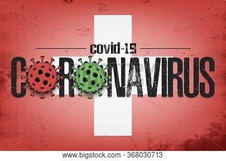 Flag Of Switzerland With Coronavirus Covid-19. Virus Cells Coronavirus Bacteriums Against Background
