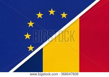 European Union Or Eu And Chad National Flag From Textile. Symbol Of The Council Of Europe Associatio