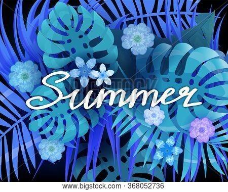 Summer Trendy Neon Tropical Leaves Exotical Plants Palm Jungle Leaf Lettering. Trending Colors On Da
