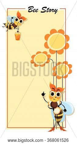 Hostess Bee. Bee Story. Flowers Honey. Swarm Of Bees Collects Honey. Poster With Cute Cartoon Charac