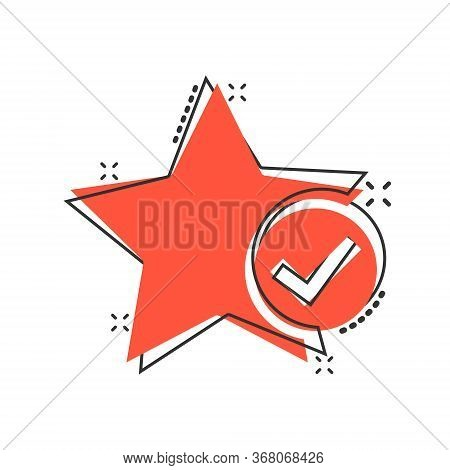 Check Mark With Star Icon In Comic Style. Add To Favorite Cartoon Vector Illustration On White Isola