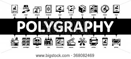 Polygraphy Printing Service Minimal Infographic Web Banner Vector. Polygraphy And Scanner Equipment