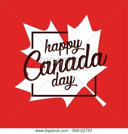 Happy Canada Day Greetings Vector Illustration. Happy Independence Day Banner And Print Designs. Cre