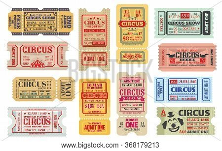 Retro Tickets To Big Top Circus Show, Isolated Vector Set. Vintage Shapito Event Ticket, Entrance Co