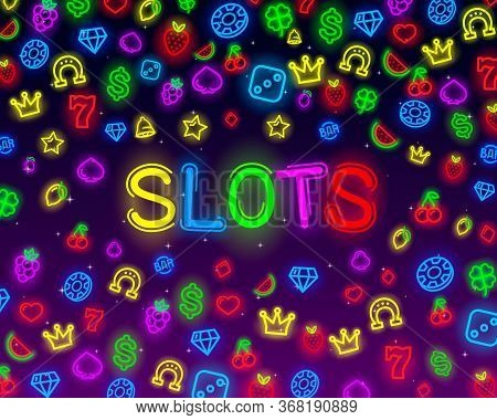 Casino Slots Neon Icons, Slot Sign Machine, Night Vegas.