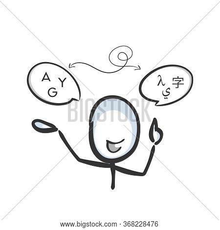 Languages Translation. International Communication. Glyph To Letter. Hand Drawn. Stickman Cartoon. D