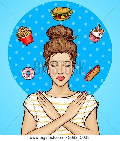 Woman Refusing From Fast Food And Sweets Illustration. Girl Showing Stop Hand Sign For Unhealthy, Fa