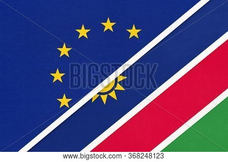 European Union Or Eu And Namibia National Flag From Textile. Symbol Of The Council Of Europe Associa