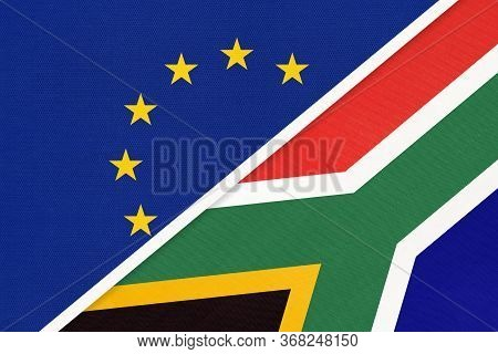 European Union Or Eu And South Africa Rsa National Flag From Textile. Symbol Of The Council Of Europ