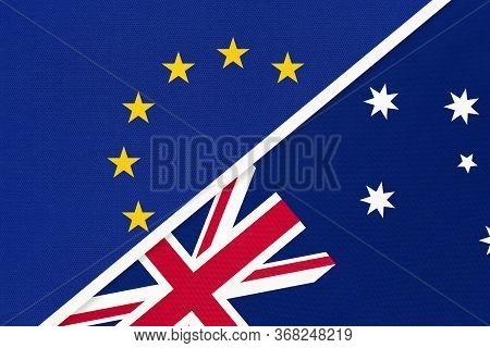 European Union Or Eu And Australia National Flag From Textile. Symbol Of The Council Of Europe Assoc