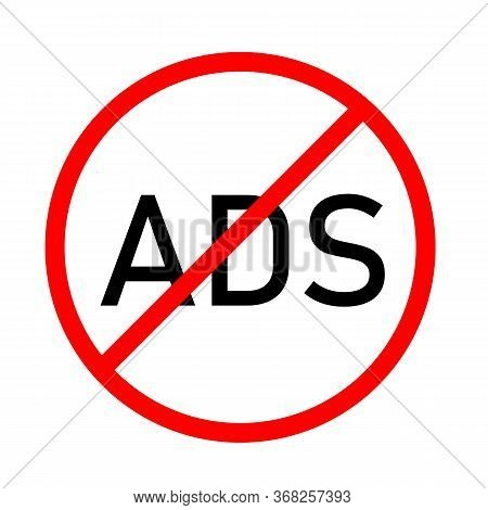 Block Ads Icon On White Background. Flat Style. No Ads Icon For Your Web Site Design, Logo, App, Ui.