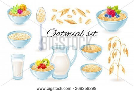 Oatmeal Icons. Vector Oat Meal In Bowl With Fruit Berry. Milk Jug, Cup With Porridge Granola Set. He