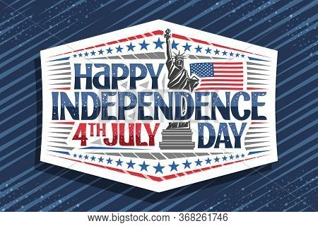 Vector Greeting Card For Independence Day, White Decorative Stamp With Illustration Statue Of Libert