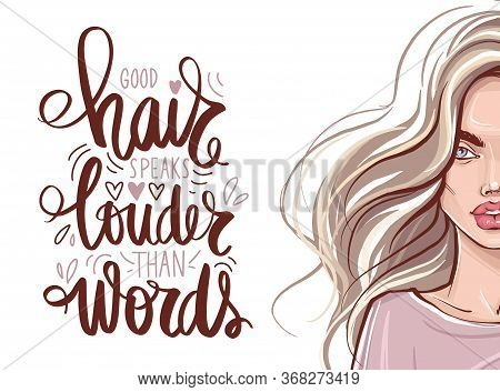 Beautiful Girl With Long Hair And Vector Handwritten Lettering Quote About Balayage.