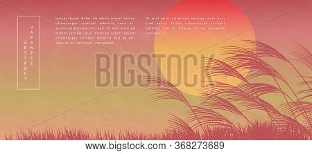 Oriental Japanese Style Abstract Pattern Background Design Sunset Landscape View Of Reed And Grass G