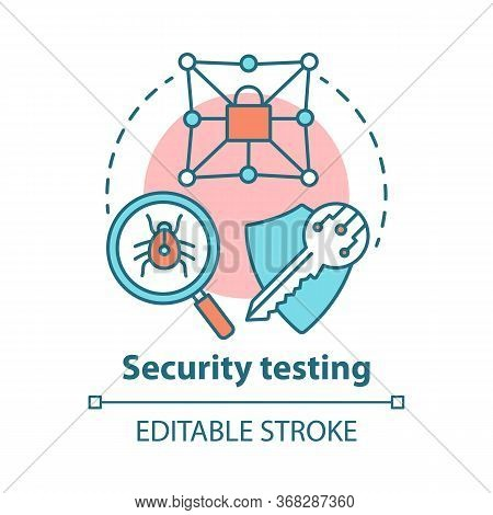 Security Testing Concept Icon. Safety Audit. Key Reliability And Antivirus Defence. Intrusion Data P