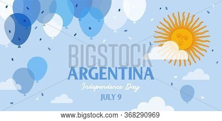 Celebrate Banner Of The Independence Day Of Argentina, July 9. Happy Independence Day Banner. Celebr