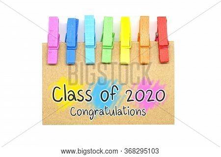 Class Of 2020 Year Graduation, Awards Concept, Celebration Concept.