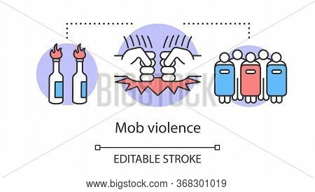 Mob Violence Concept Icon. Civil Unrest, Vandalism, Rebelion Control Idea Thin Line Illustration. Mo