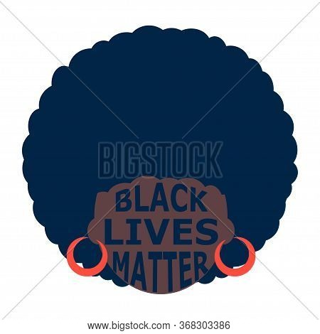 Illustration Of A Black Person. Black Lives Matter Emblem. Poster With Black Women. Modern Abstract