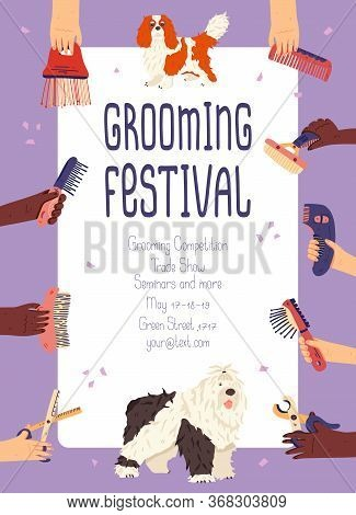 Grooming Festival Promo Poster Vector Flat Illustration With Spaniel And Bobtail Dog Breeds. Hands W
