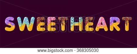 Sweetheart Biscuit Vector Lettering. Glazed Gingerbread Inscription. Tempting Flat Design Typography