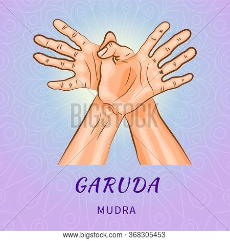 Garuda Mudra - Gesture In Yoga Fingers. Symbol In Buddhism Or Hinduism Concept. Yoga Technique For M