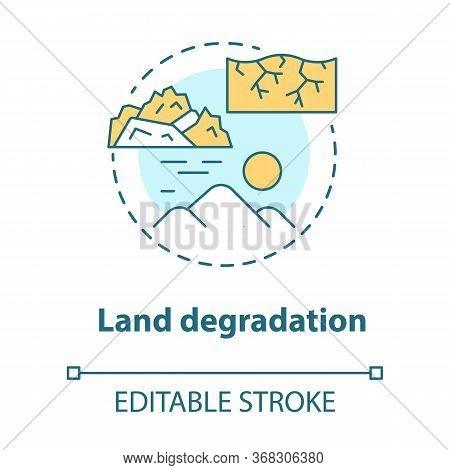Land Degradation Concept Icon. Soil Impoverishment Idea Thin Line Illustration. Soil Erosion And Des