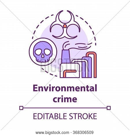 Environmental Crime Concept Icon. Ecological Disaster Idea Thin Line Illustration. Industrial Pollut