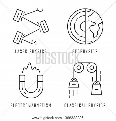 Physics Branches Linear Icons Set. Laser And Classical Physics, Electromagnetism And Geophysics. Phy