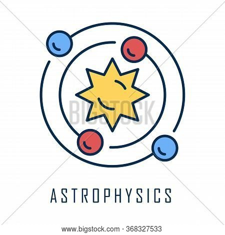 Astrophysics Color Icon. Astronomy Branch. Study Of Universe, Stars, Planets, Galaxies. Astrophysica