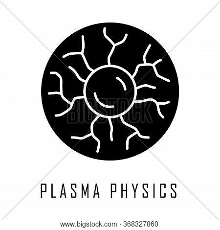 Plasma Physics Glyph Icon. High Energy State Of Matter. Astrophysical Phenomena. Ionized Gaseous Sub