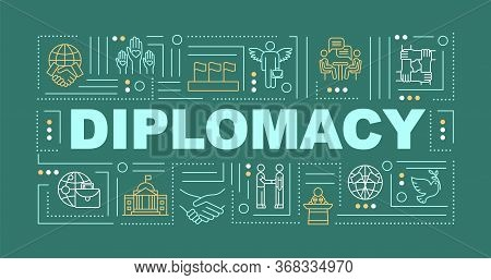 International Diplomacy Word Concepts Banner. Global Cooperation. Political Peace. Infographics With