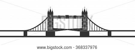 Tower Bridge Silhouette Isolated On White Background. Tower Bridge Symbol And Tourist Attraction. Tr